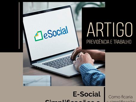 E-Social: Simplificações e mudanças ao sistema