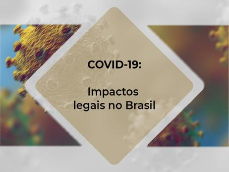 COVID – 19: Impactos legais no Brasil – V.19