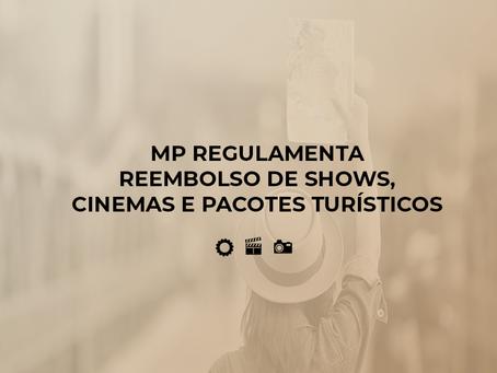 MP regulamenta reembolso de shows, cinemas e pacotes turísticos