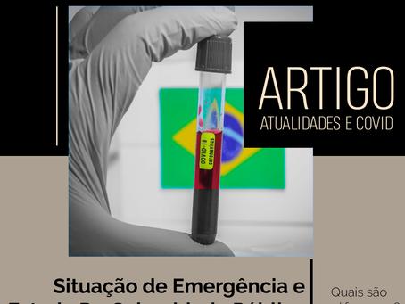 Artigo: Situação de Emergência x Estado de Calamidade Pública