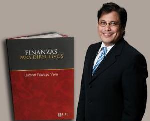 Finanzas para directivos: El texto de Gabriel Rovayo recopila conceptos y análisis financieros de un