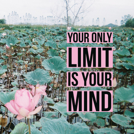 Don't Limit Your Positive Mind!