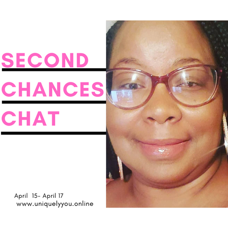 Second  Chance Chat Series