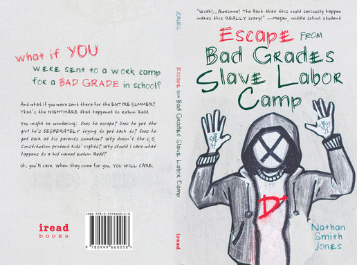 Escape from Bad Grades Slave Labor Camp