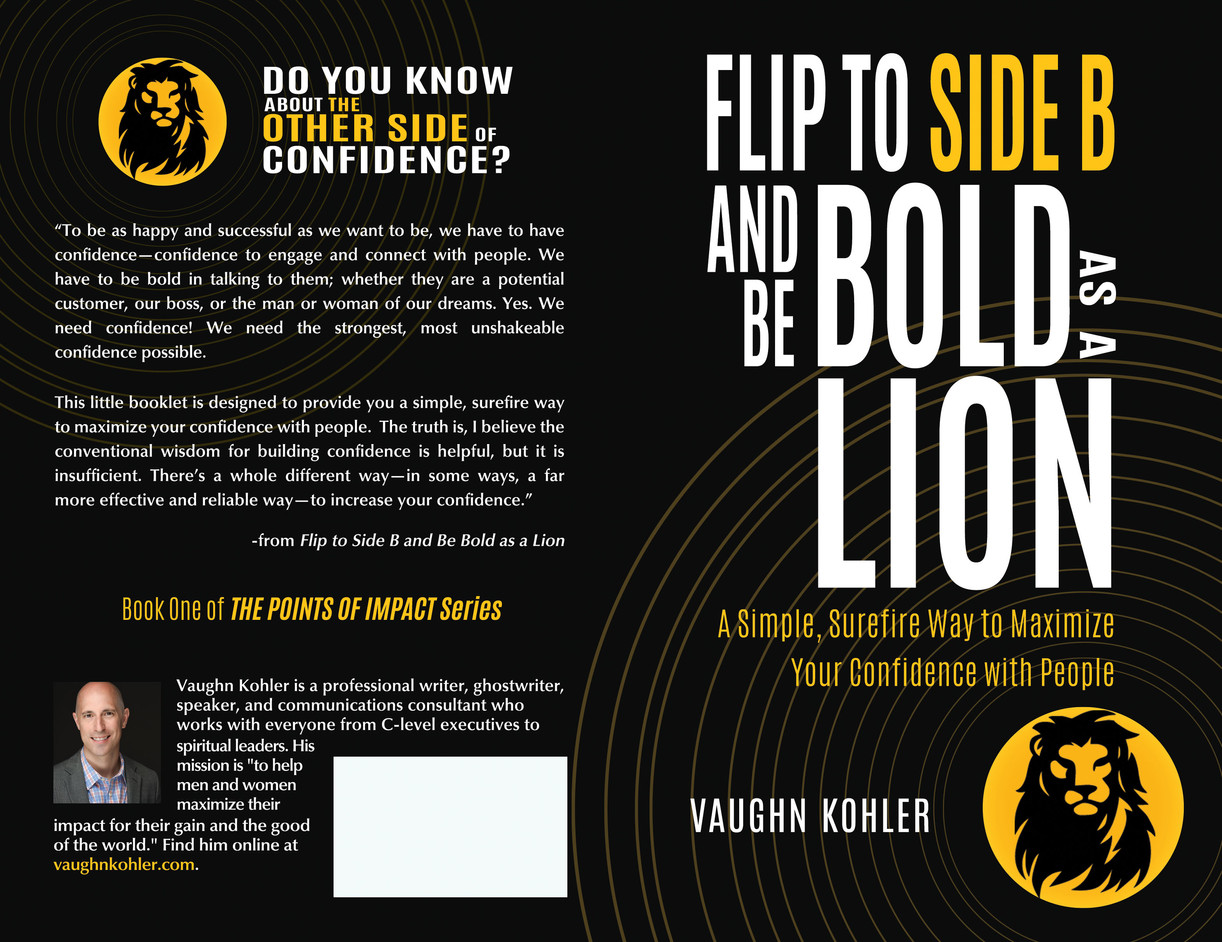 Flip to Side B and Be Bold as a Lion