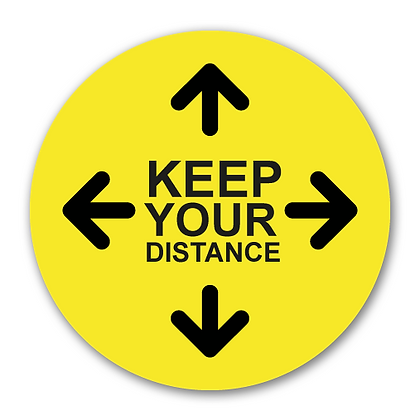 'KEEP YOUR DISTANCE'