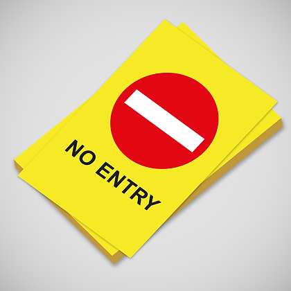 'NO ENTRY' Poster