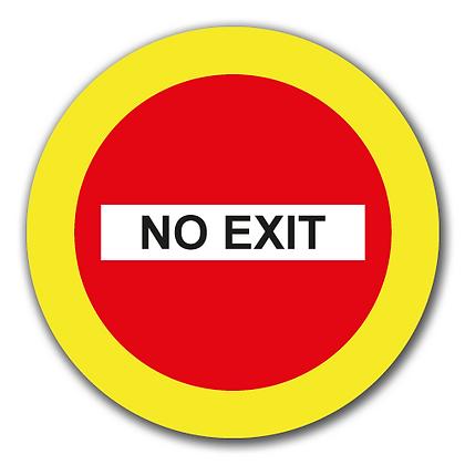 'NO EXIT'