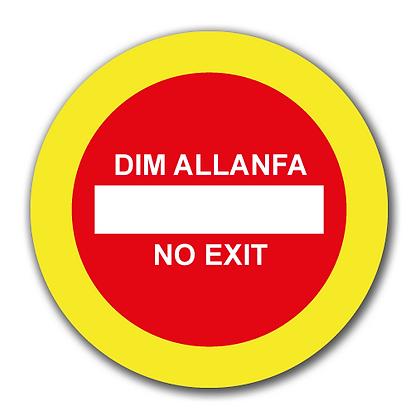 Bilingual 'NO EXIT'