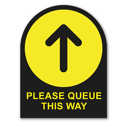 'QUEUE THIS WAY' Round Topped Sign