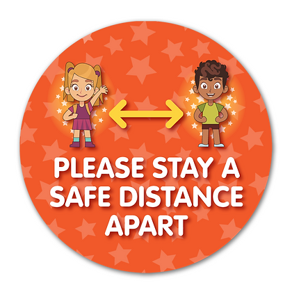 'Please Stay A Safe Distance Apart'