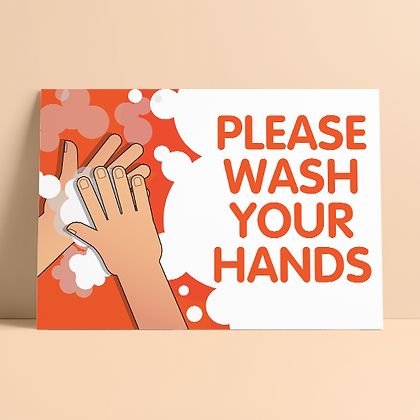 'Please Wash Your Hands'