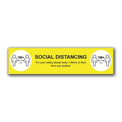 'SOCIAL DISTANCING 1M+' 600x150mm