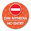 Thumbnail: Bilingual 'NO ENTRY'