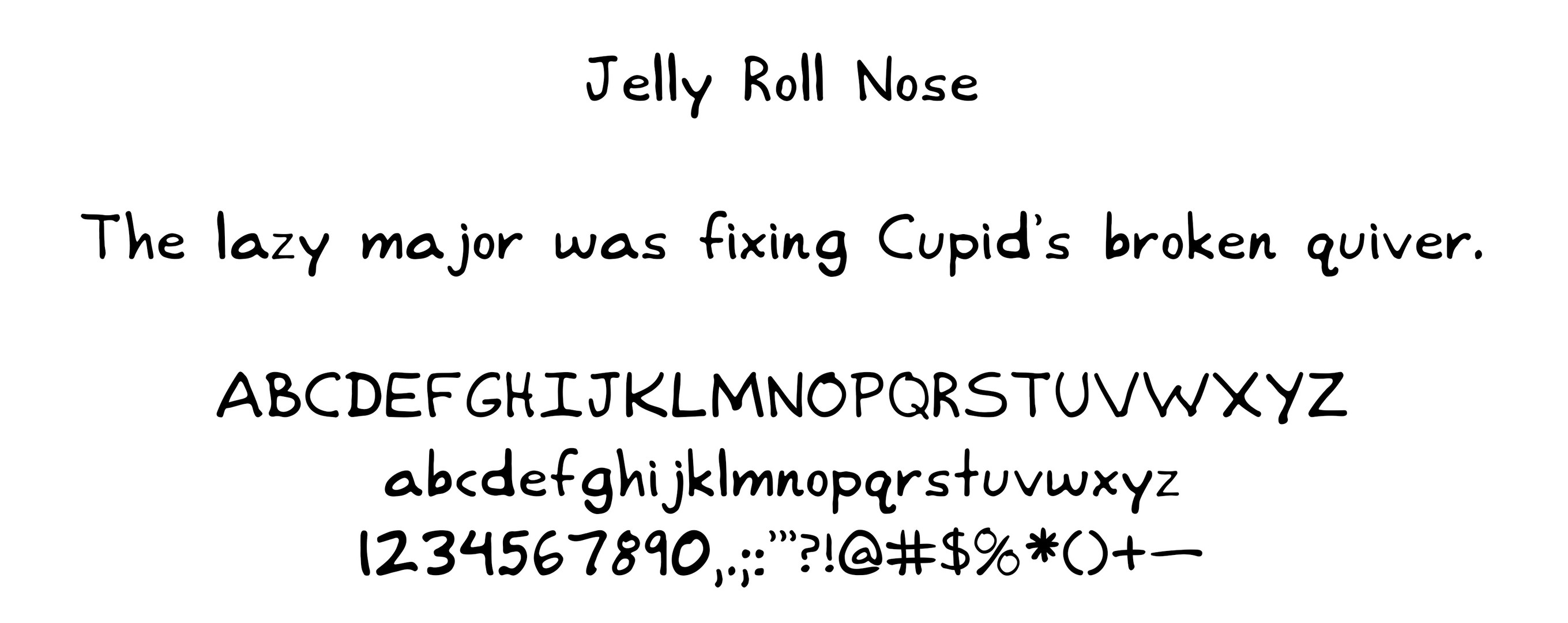 Jelly Roll Nose Typeface