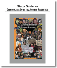Decolonizers Guide to a Humble Revolution: The Study Guide