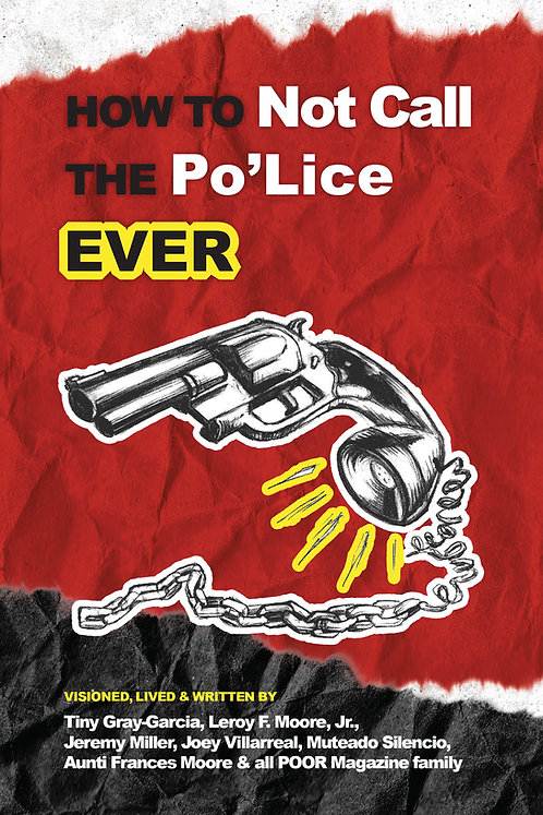 (PHYSICAL) How to Not Call the Po'Lice Ever