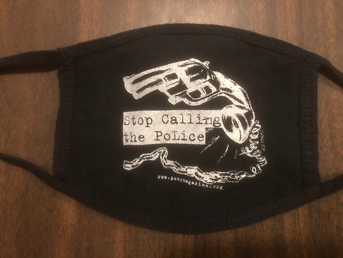 Stop Calling the PoLice Mask