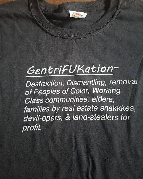 Gentrifukation Tee