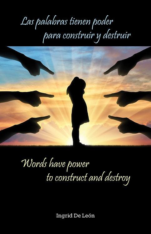 (PHYSICAL) Las palabras tienen poder para construir y destruir