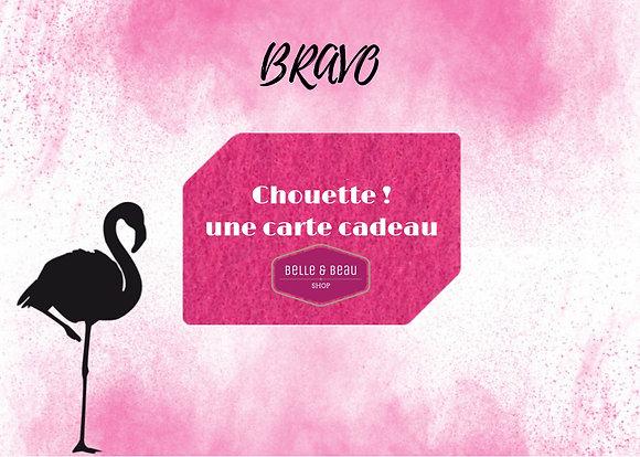 """E-carte Cadeau """"Bravo"""""""