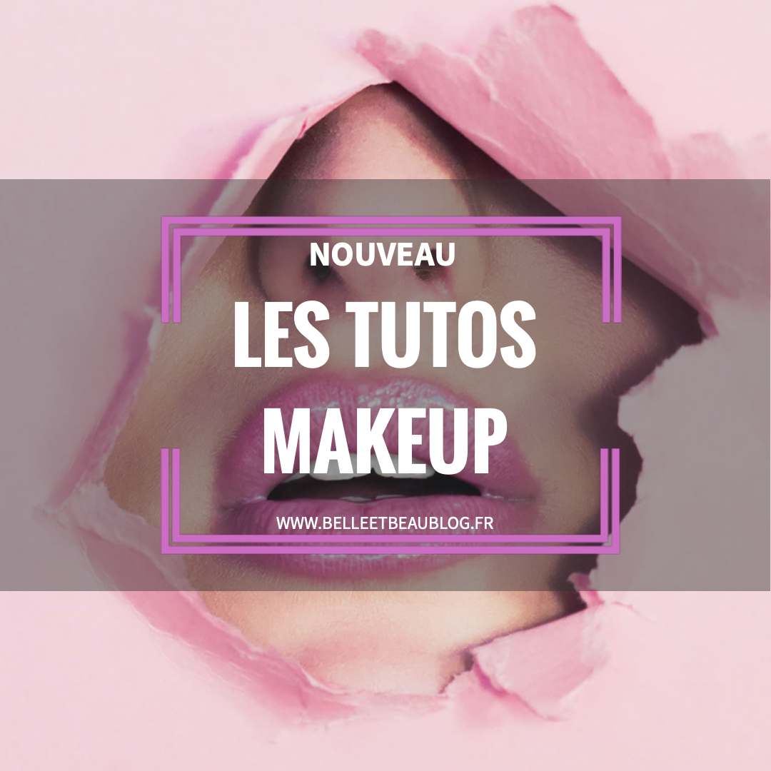 Retrouvez prochainement nos tutos Makeup