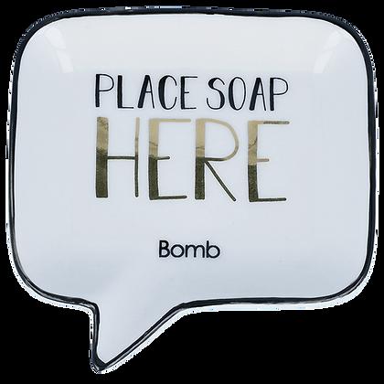 PORTE-SAVON PLACE SOAP HERE BOMB COSMETICS