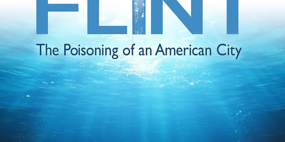 Dan Riverkeeper Film Series- Flint: The Poisoning of An American City