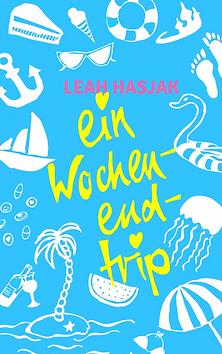 Ein Wochenendtrip, Leah Hasjak, Buch
