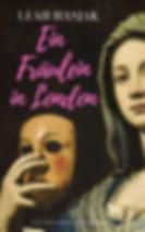 Ein Fräulein in London, Leah Hasjak, Buch