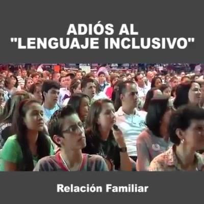 Adiós al lenguaje inclusivo!