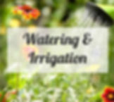 WATERING AND IRRIGATION.jpg