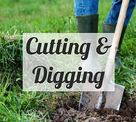 CUTTING AND DIGGING.jpg