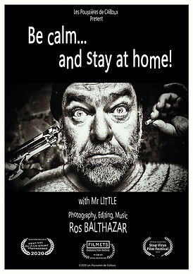 Affiche Be Calm and Stay at Home Ros BALTHAZAR