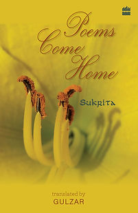 poems sukrita paul, translated by Gulzar