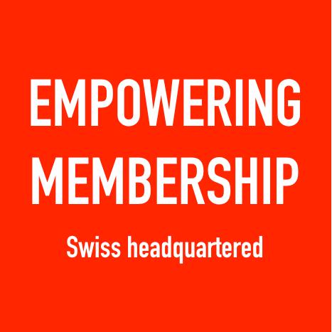 EMPOWERING MEMBERSHIP (Swiss headquartered)