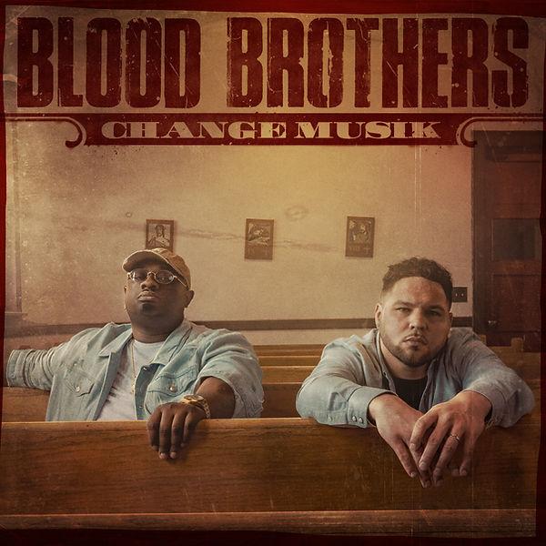 ChangeMusik.BloodBrothers.CovF (1).jpg
