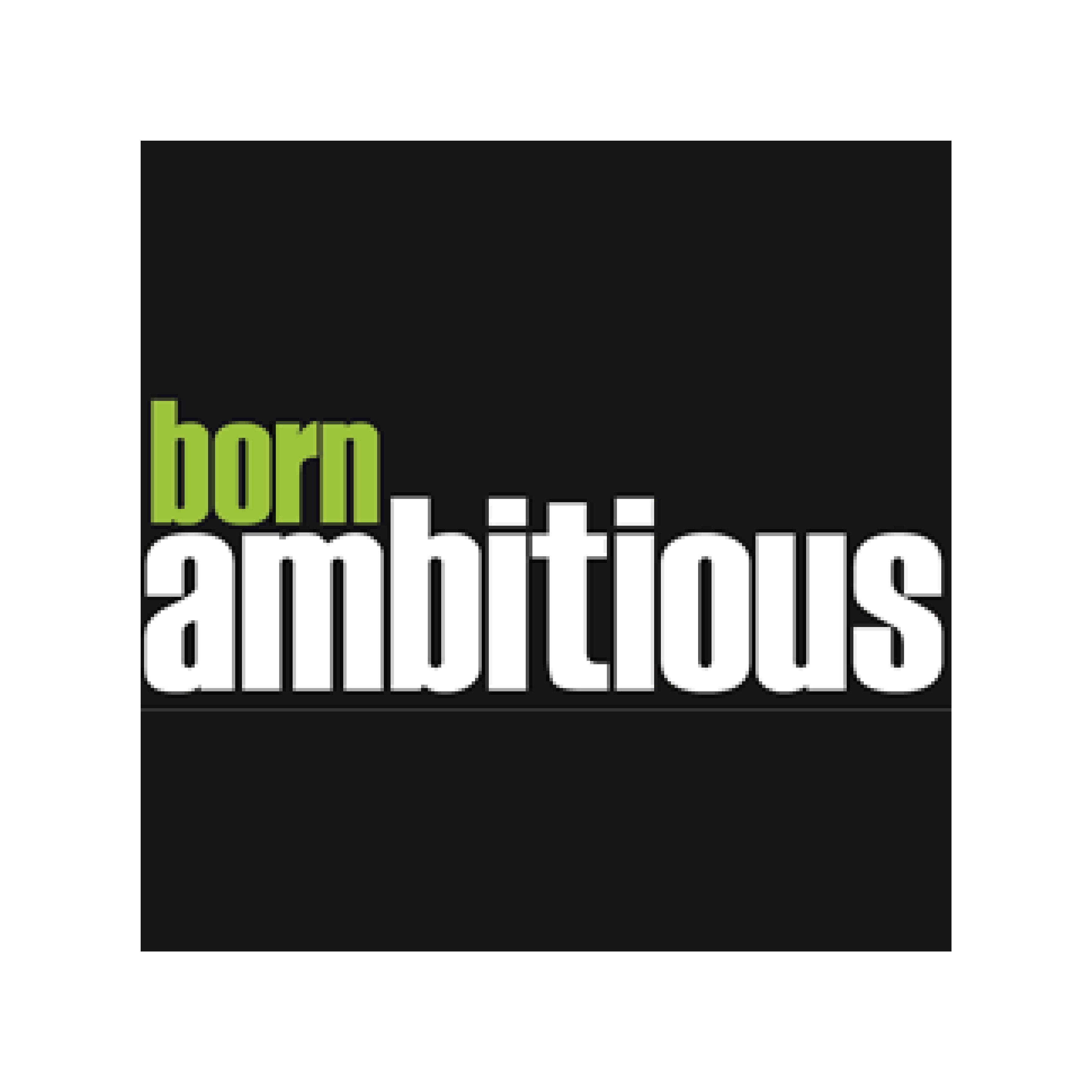 Born Ambitious