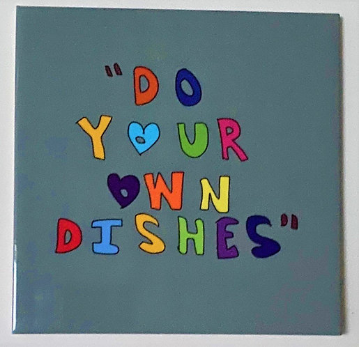 Do Your Own Dishes Tile