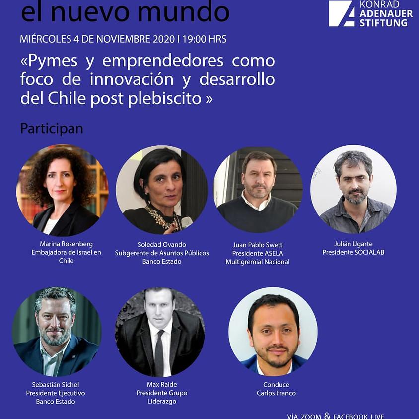 Webinar 8 Pymes y emprendedores como foco de innovación y desarrollo del Chile post plebiscito