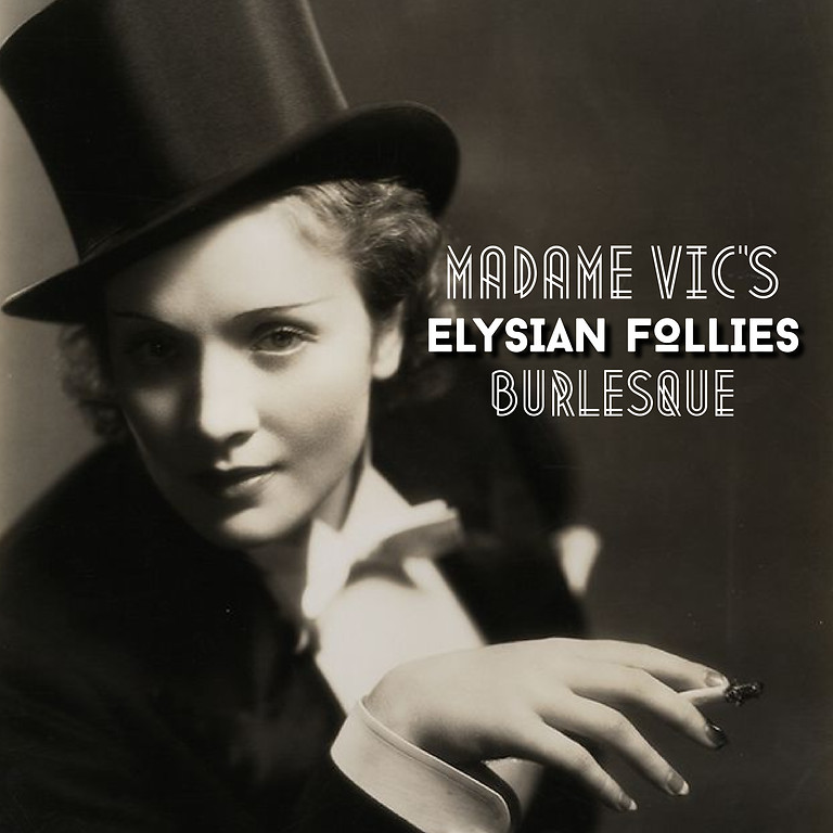 Madame Vic's Elysian Follies