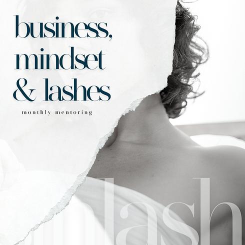 Business, Mindset & Lashes