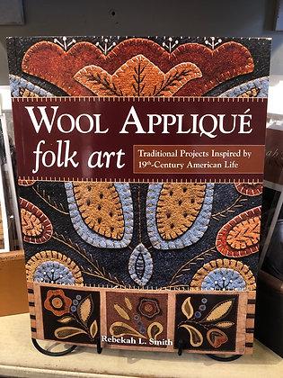 Wool Appliqué folk art by Rebekah Smith