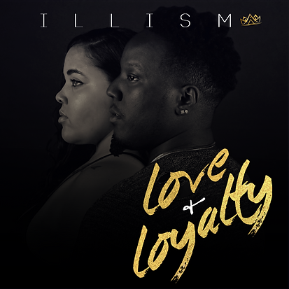 iLLism, Love and Loyalty Album Cover Final.png