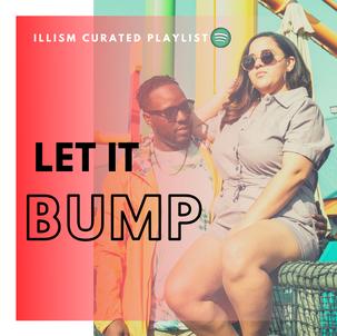 Let it Bump Spotify Playlist
