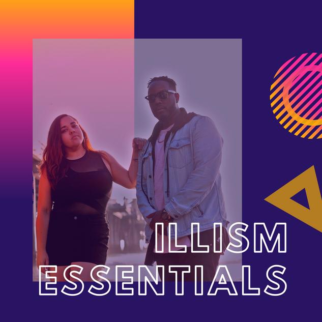 iLLism Essentials Playlist