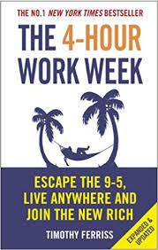 The 4 - Hour Work Week