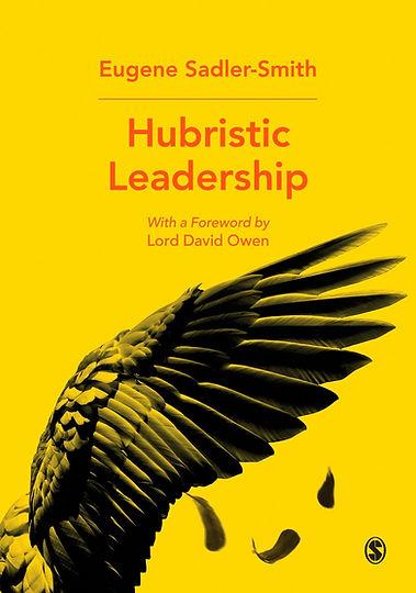 Sadler-Smith Hubristic Leadership.jpg
