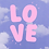 Thumbnail: L O V E | Limited Edition                      [A3]