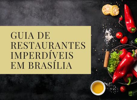 Guia de restaurantes imperdíveis em Brasília